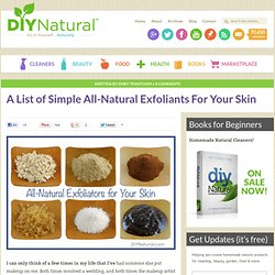 Choose your Best Exfoliator from this Natural Exfoliant List