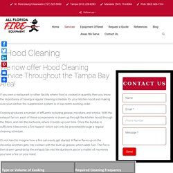 Hood And Exhaust Cleaning In Tampa Bay Area- All Florida Fire Equipment