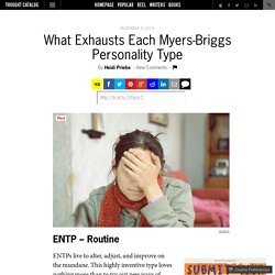 What Exhausts Each Myers-Briggs Personality Type