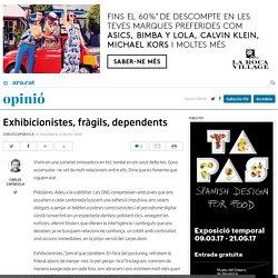 Exhibicionistes, fràgils, dependents (Carles Capdevila)