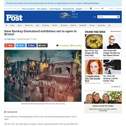 New Banksy exhibition celebrating Dismaland set to open