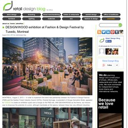 DESIGN/WOOD exhibition at Fashion & Design Festival, Montreal – Canada