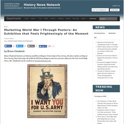 Marketing World War I Through Posters: An Exhibition that Feels Frighteningly of the Moment