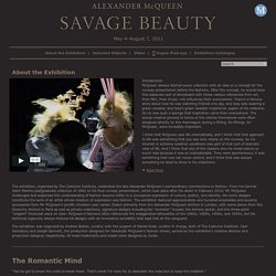 About the Exhibition | Alexander McQueen: Savage Beauty | The Metropolitan Museum of Art, New York - StumbleUpon