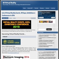 List of Virtual Reality Events, VR Expo, Exhibitions & Conferences in 2016 - All Virtual Reality