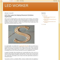 LED WORKER: LED Strip Lights Are Helping Showroom Exhibitors Significantly