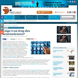 Exige-t-on trop des neurosciences?