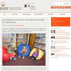 Les exigences en lecture : trop élevées au préscolaire?