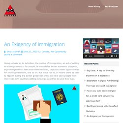 An Exigency of Immigration -Choose The Best Way