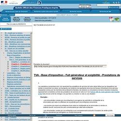 Base d'imposition - Fait générateur et exigibilité - Prestations de services