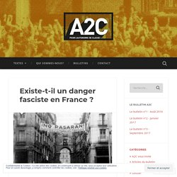 Existe-t-il un danger fasciste en France ? – A2C