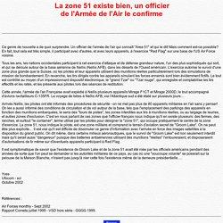 AREA 51 EXISTE, UN OFFICIER DE L'ARMEE DE L'AIR S'EN EST APPROCHE