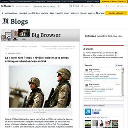 Le « New York Times » révèle l'existence d'armes chimiques abandonnées en Irak