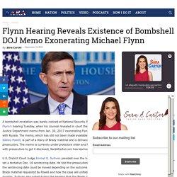 Flynn Hearing Reveals Existence of Bombshell DOJ Memo Exonerating Michael Flynn