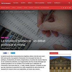 Le revenu d'existence : un débat politique et moral - Le site de Jean-Luc Becquaert