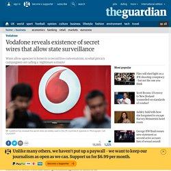 Vodafone reveals existence of secret wires that allow state surveillance