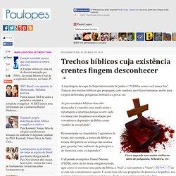 Trechos bíblicos cuja existência crentes fingem desconhecer