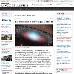 Les trous noirs n'existent pas (Partie 1)