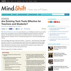 Are Existing Tech Tools Effective for Teachers and Students?