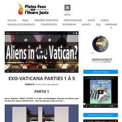 EXO-VATICANA PARTIES 1 À 5