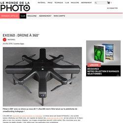 Exo360 : drone à 360°