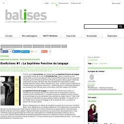 Exofictions #1 : La Septième Fonction du langage