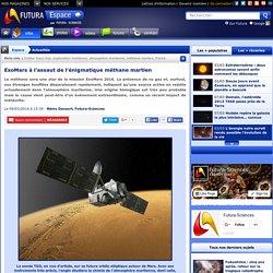 ExoMars à l'assaut de l'énigmatique méthane martien