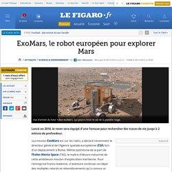 Sciences : ExoMars, le robot européen pour explorer Mars
