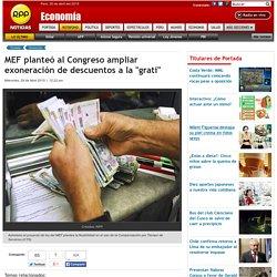 """MEF plante al Congreso ampliar exoneraci n de descuentos a la """"grati"""""""