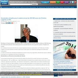 Exonération d'impôts pour le salaire annuel de 380 989 euros de Christine Lagarde au FMI