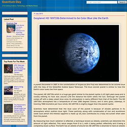 Exoplanet HD 189733b Determined to be Color Blue Like the Earth