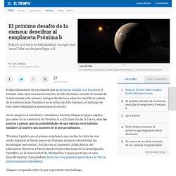 Exoplaneta Próxima b, planeta habitable cerca de la Tierra - Ciencia