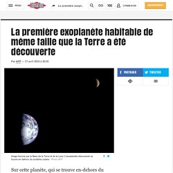 La première exoplanète habitable de même taille que la Terre a été découverte