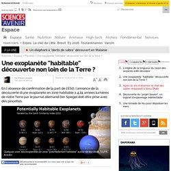 """Une exoplanète """"habitable"""" découverte non loin de la Terre ?"""