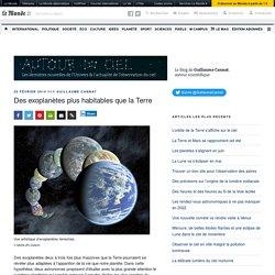 Des exoplanètes plus habitables que la Terre