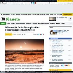 Découverte de trois exoplanètes potentiellement habitables
