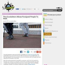 This Exoskeleton Allows Paralyzed People To Walk