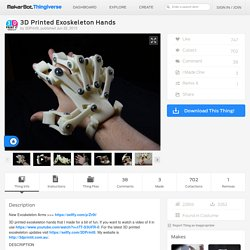 3D Printed Exoskeleton Hands by 3DPrintIt
