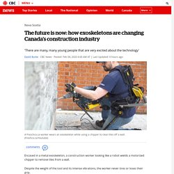 The future is now: how exoskeletons are changing Canada's construction industry