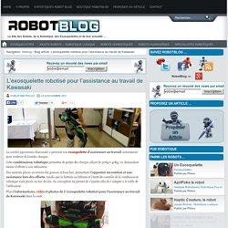 L'exosquelette robotisé pour l'assistance au travail de Kawasaki