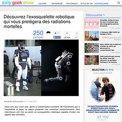 Découvrez l'exosquelette robotique qui vous protégera des radiations mortelles