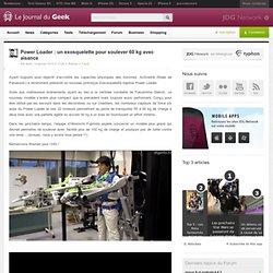 Power Loader : un exosquelette pour soulever 60 kg avec aisance