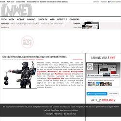 Exosquelette Xos, Squelette mécanique de combat [Vidéos]