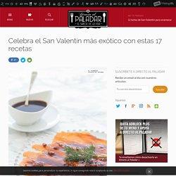 Recetas exóticas: 17 platos para celebrar San Valentín