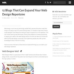 12 Blogs That Can Expand Your Web Design Repertoire | Web Design Ledger