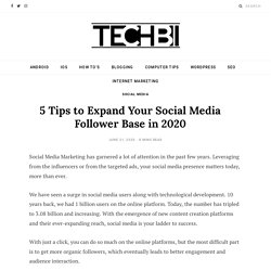 5 Tips to Expand Your Social Media Follower Base in 2020
