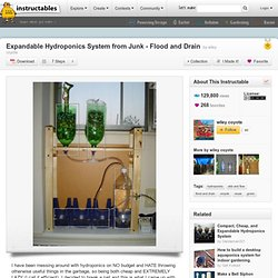 Expandable Hydroponics System from Junk - Flood and Drain