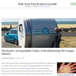 The BeauEr, An Expandable Trailer, Is Revolutionizing The Camper Industry