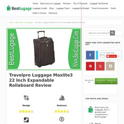 Travelpro Luggage Maxlite3 22 Inch Expandable Rollaboard Review - BestLugage