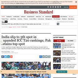 India slip to 5th spot in expanded ICC T20 rankings; Pak retains top spot